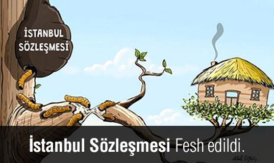 Türkiye İstanbul Sözleşmesinden Çekilme Kararı Aldı